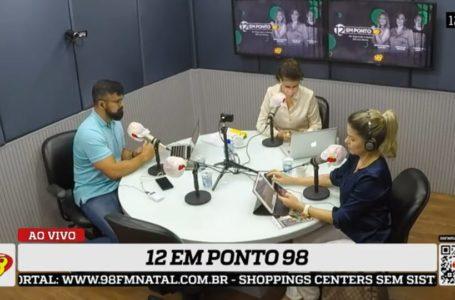 """12 em Ponto 98: """"Está na hora de cobrar a participação efetiva da bancada federal do RN"""", diz Miguel Weber"""