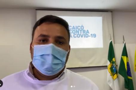 Prefeito de Caicó afirma que vai exonerar quem tomou vacina e postou nas redes sociais