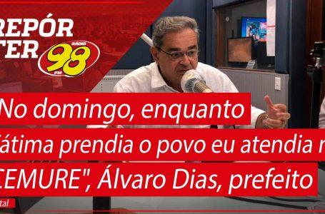 """""""No domingo, enquanto Fátima prendia o povo eu atendia no CEMURE"""", Álvaro Dias, prefeito de Natal"""