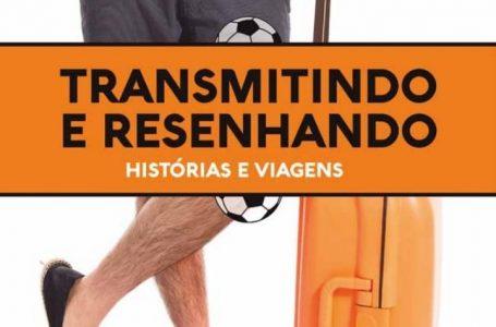 """Dia 4 de agosto tem lançamento do Almanaque da Redonda """"Transmitindo e Resenhando"""""""